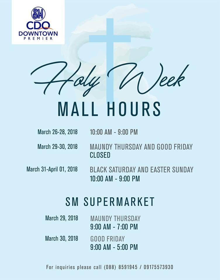 SM CDO Downtown Premier Holy Week Sched 2018
