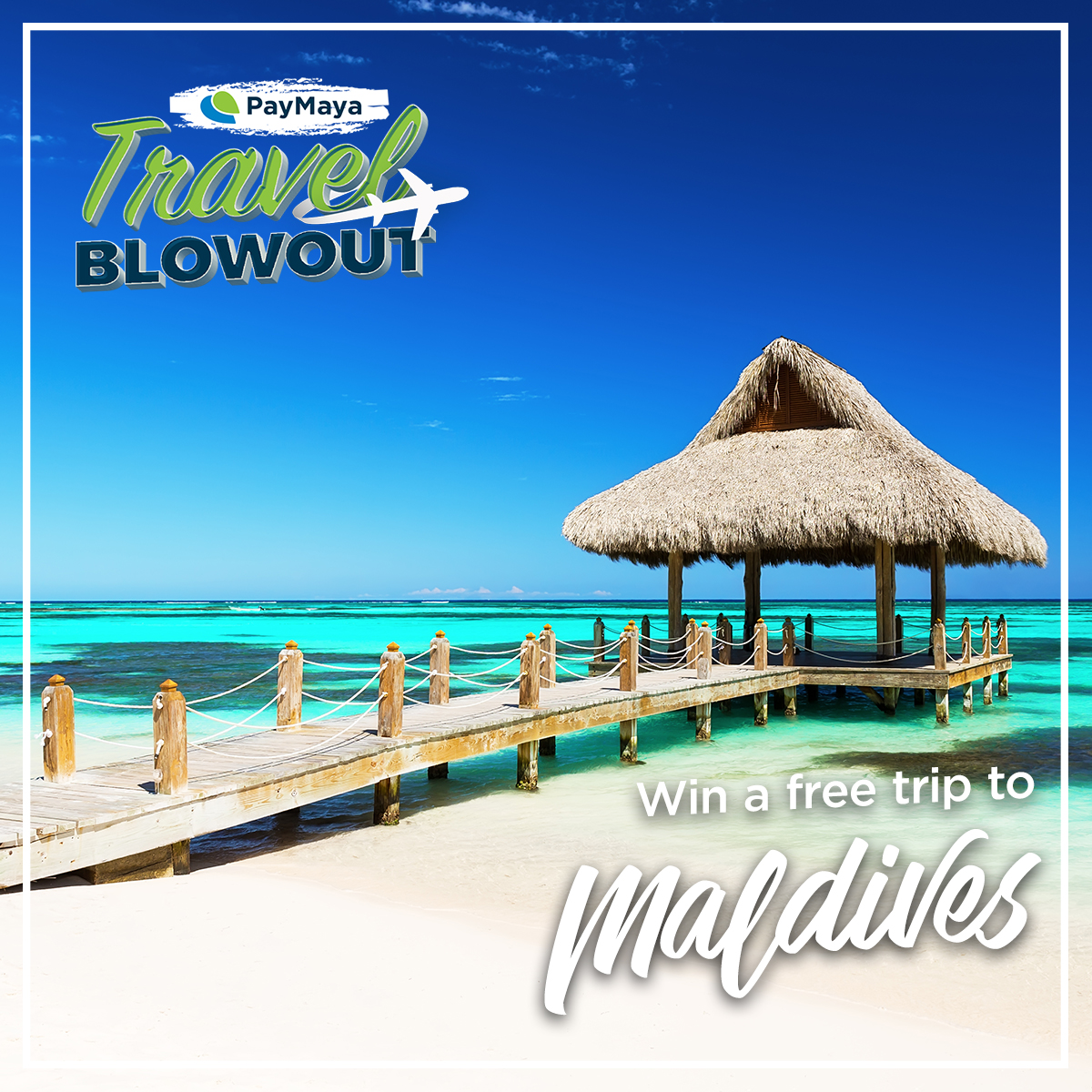 PayMaya_TravelBlowout_Maldives