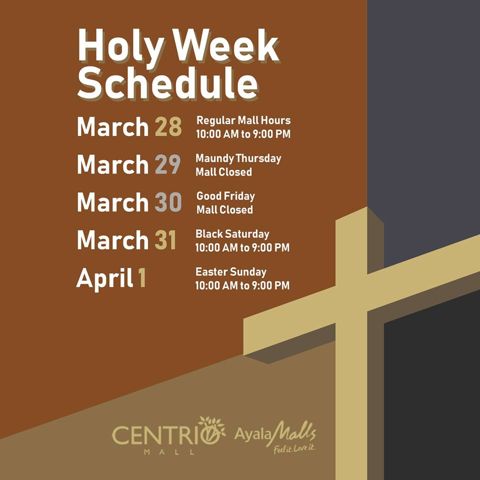 Centrio Mall Holy Week Sched 2018