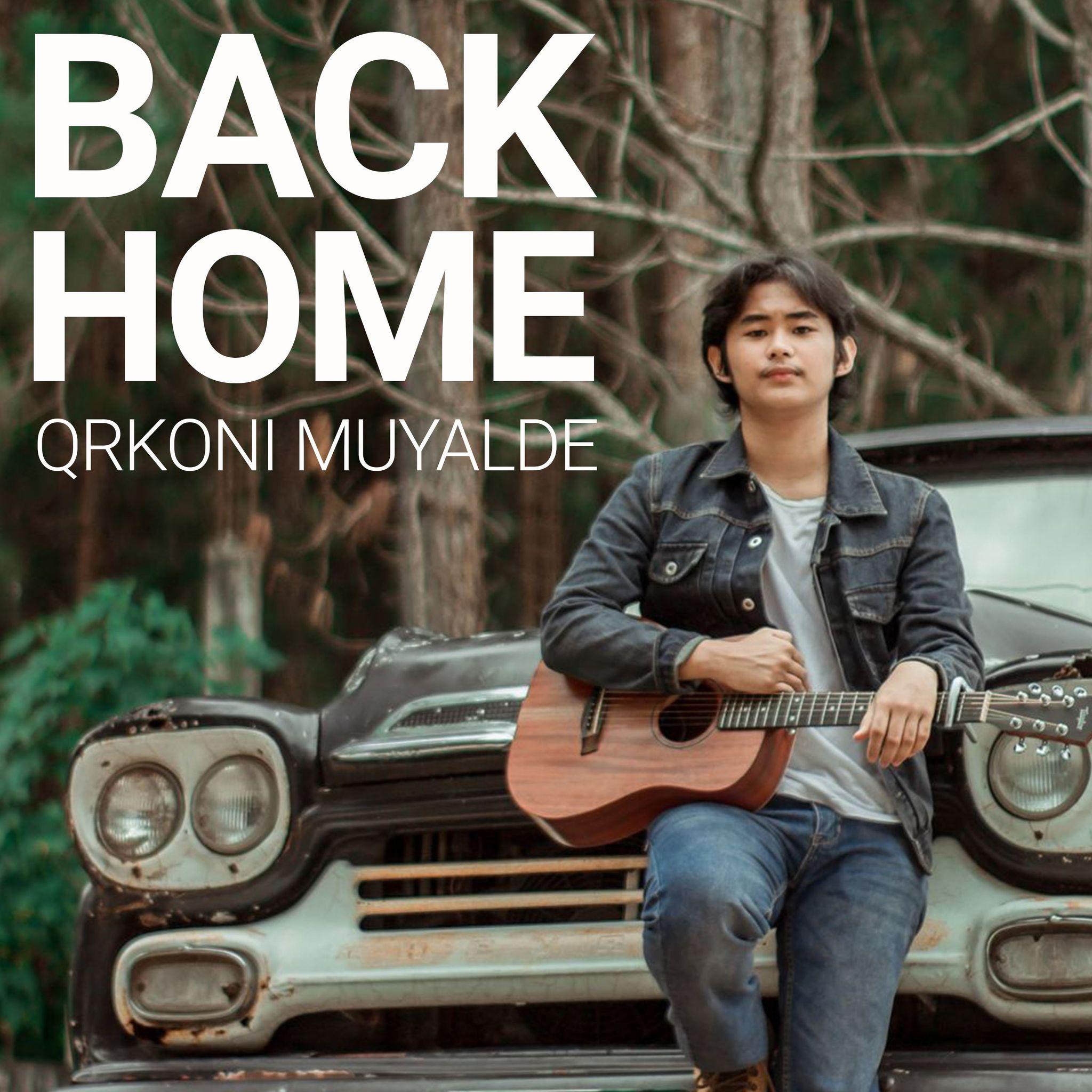 Qrkoni Muyalde's Back Home